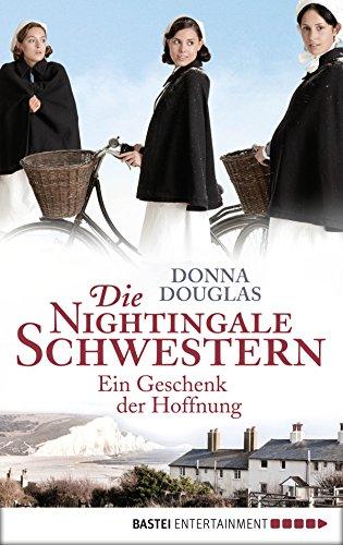 Donna Douglas: Ein Geschenk der Hoffnung