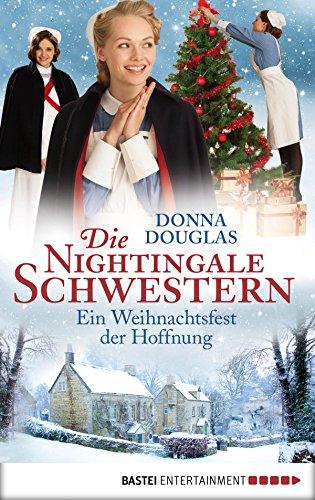 Donna Douglas: Ein Weihnachtsfest der Hoffnung