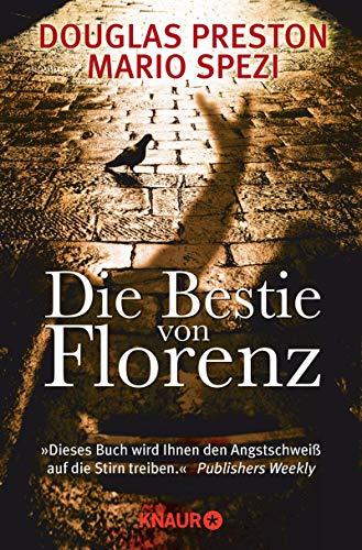Douglas Preston & Mario Spezi: Die Bestie von Florenz