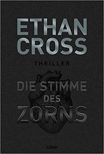 Die Stimme des Zorns von Ethan Cross