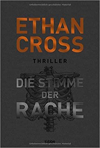 Die Stimme der Rache von Ethan Cross