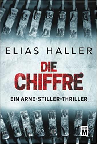 Elias Haller: Die Chiffre