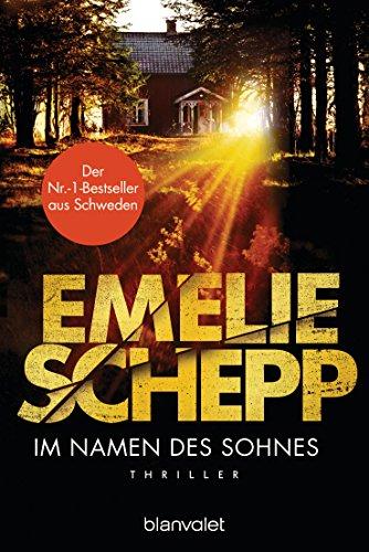 Im Namen des Sohnes von Emelie Schepp