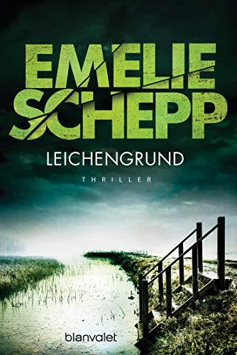 Leichengrund von Emelie Schepp