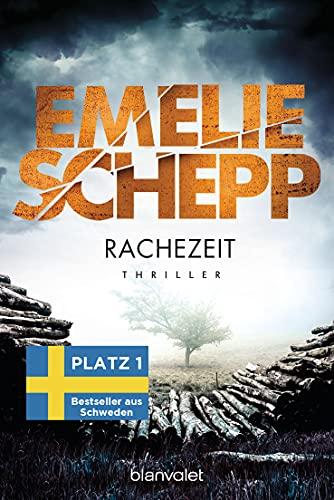 Emelie Schepp: Rachezeit