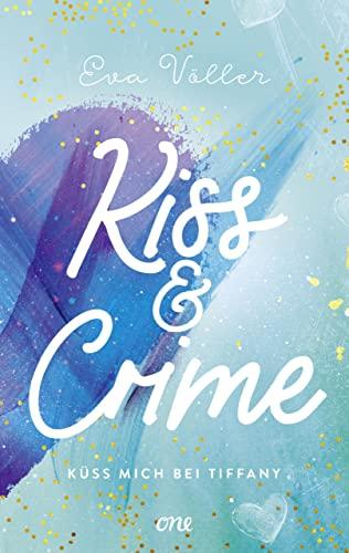 Eva Völler: Küss mich bei Tiffany