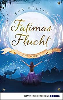 Eva Völler: Fatimas Flucht