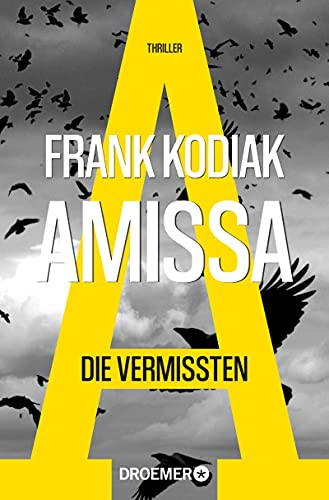 Frank Kodiak: Amissa. Die Vermissten