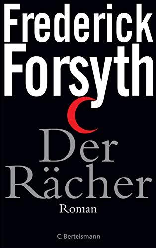 Der Rächer von Frederick Forsyth