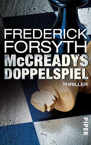 McCreadys Doppelspiel von Frederick Forsyth