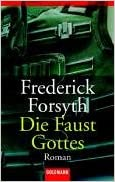 Frederick Forsyth: Die Faust Gottes