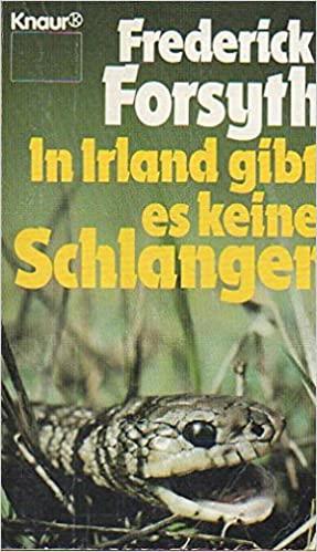 Frederick Forsyth: In Irland gibt es keine Schlangen