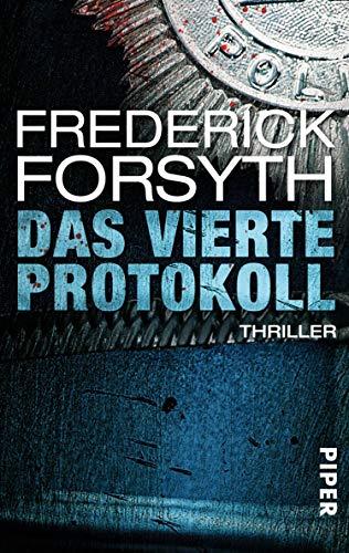 Das vierte Protokoll von Frederick Forsyth