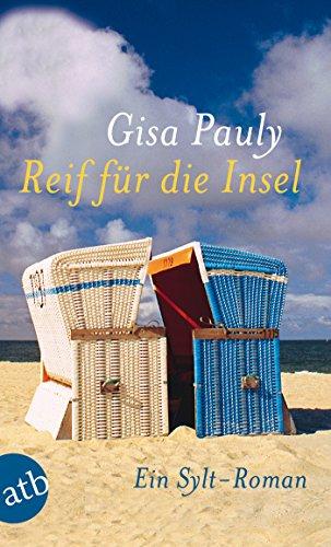 Reif für die Insel von Gisa Pauly