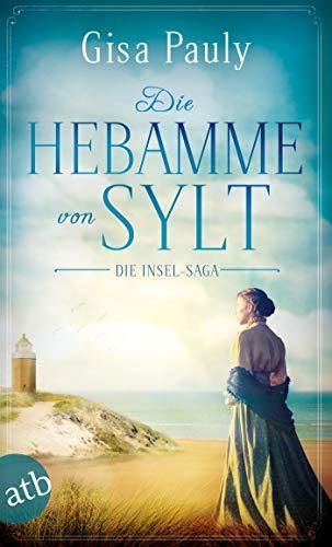Gisa Pauly: Die Hebamme von Sylt