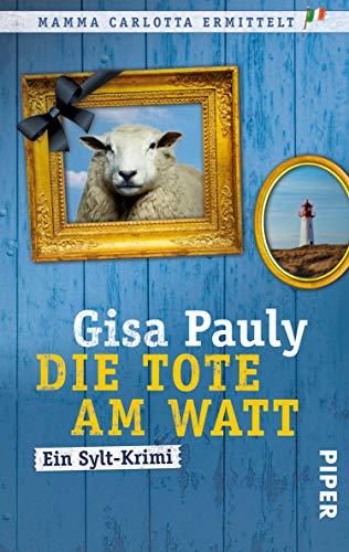 Gisa Pauly: Die Tote am Watt