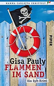 Gisa Pauly: Flammen im Sand