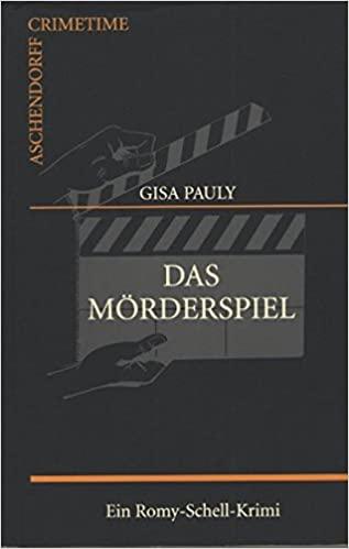 Gisa Pauly: Das Mörderspiel