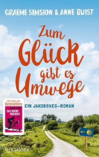Graeme Simsion & Anne Buist: Zum Glück gibt es Umwege
