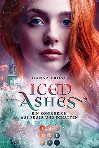 Iced Ashes von Hanna Frost