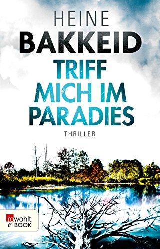 Triff mich im Paradies von Heine Bakkeid