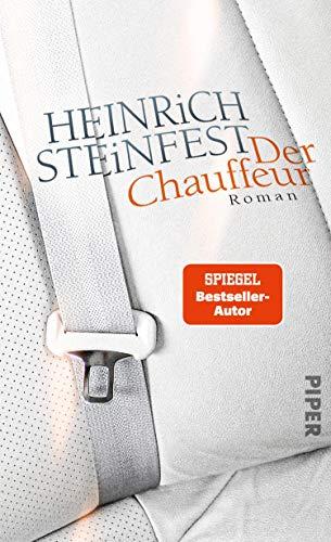 Heinrich Steinfest: Der Chauffeur