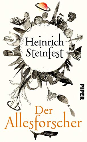 Heinrich Steinfest: Der Allesforscher