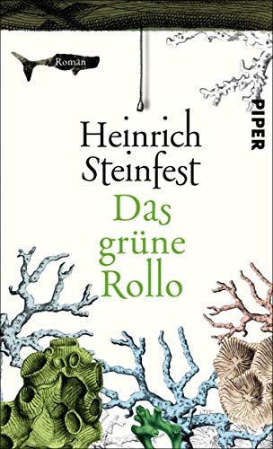 Das grüne Rollo von Heinrich Steinfest