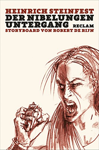 Der Nibelungen Untergang von Heinrich Steinfest
