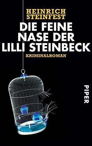 Heinrich Steinfest: Die feine Nase der Lilli Steinbeck
