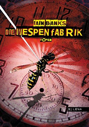 Die Wespenfabrik von Iain Banks