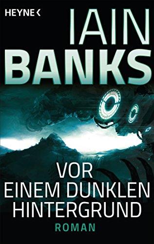 Vor einem dunklen Hintergrund von Iain Banks