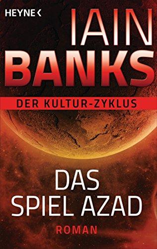 Iain Banks: Das Spiel Azad