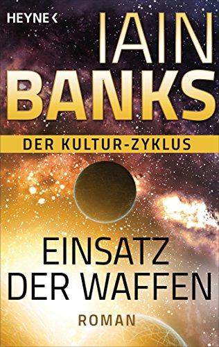 Iain Banks: Einsatz der Waffen