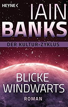 Iain Banks: Blicke windwärts
