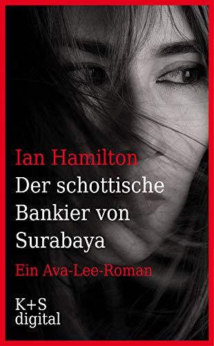 Ian Hamilton: Der schottische Bankier von Surabaya