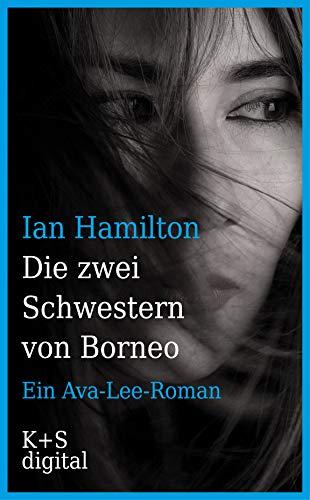 Die zwei Schwestern von Borneo von Ian Hamilton