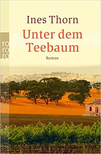 Ines Thorn: Unter dem Teebaum