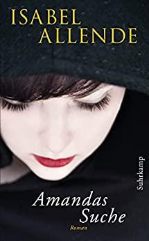 Amandas Suche von Isabel Allende