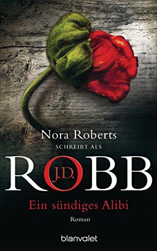 J.D. Robb: Sündiges Alibi