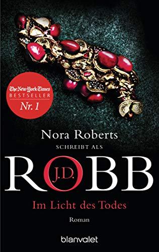 Im Licht des Todes von J.D. Robb