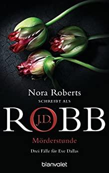 J.D. Robb: Mörderstunde