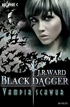 J. R. Ward: Vampirschwur