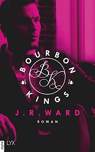 J. R. Ward: Bourbon Kings