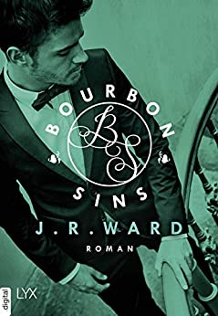 J. R. Ward: Bourbon Sins