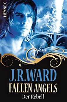 J. R. Ward: Der Rebell