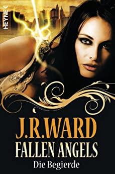 J. R. Ward: Die Begierde