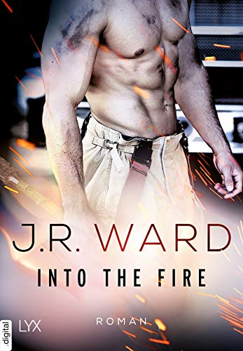J. R. Ward: Into the Fire