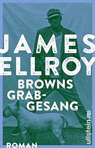 James Ellroy: Browns Grabgesang