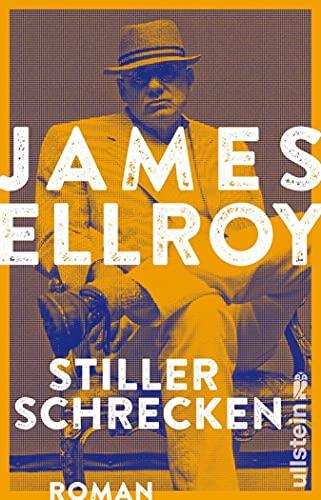 James Ellroy: Stiller Schrecken